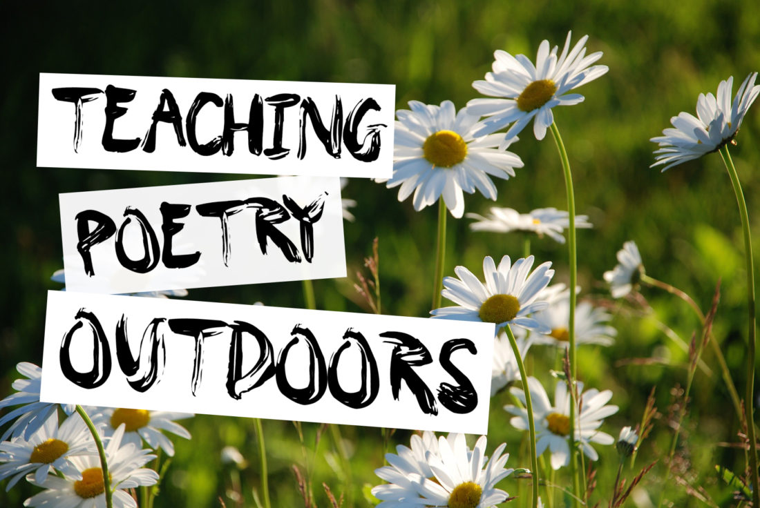 Teaching Poetry Outdoors