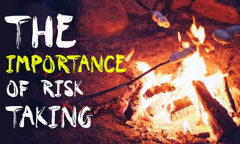 The Importance of Risk Taking For Children