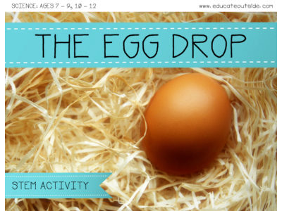 The Egg Drop - STEM Activity